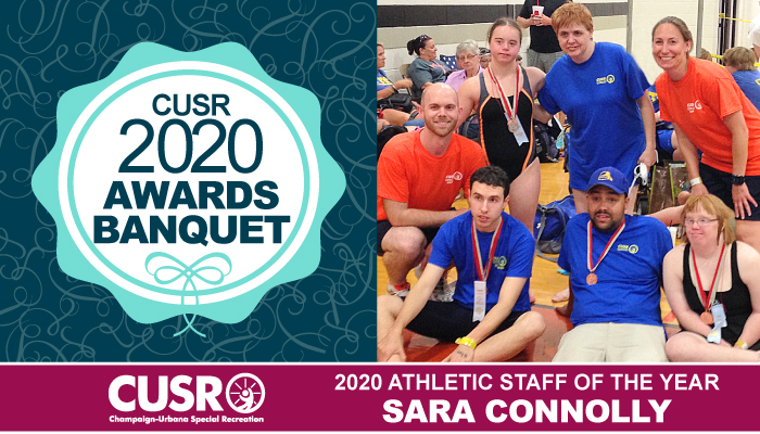 CUSR 2020 Awards Banquet 2020 Athletic Staff of the Year: Sara Connolly